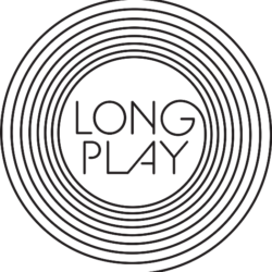 Long Play - POSTPONED - DATE tba